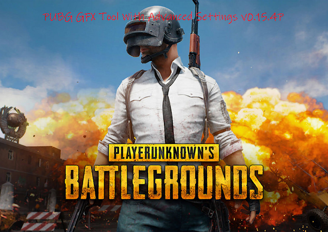 PUBG GFX Too With Advanced Settings v0.15.6P Cracked
