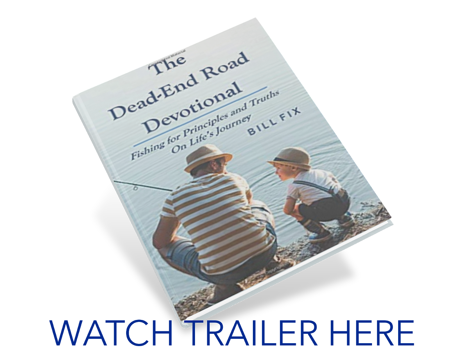 WATCH TRAILER NOW - THE DEAD-END ROAD DEVOTIONAL