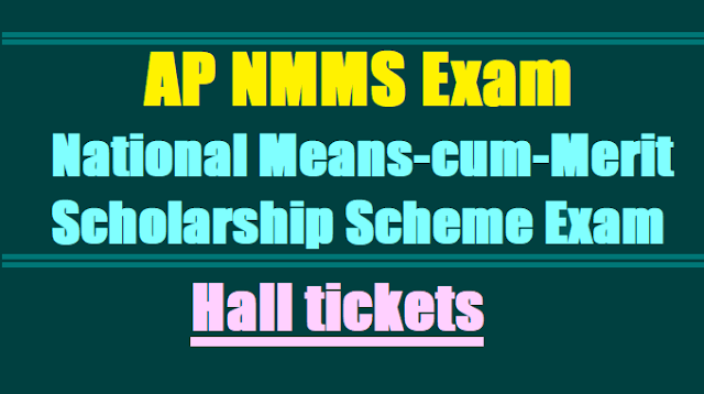 AP NMMS Exam Hall tickets, National Means-cum-Merit Scholarship Scheme Examination,nmms scholarship exam Hall tickets