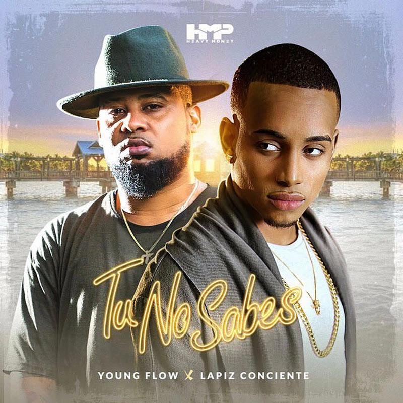 Young Flow Ft. Lapiz Conciente – Tu No Sabes
