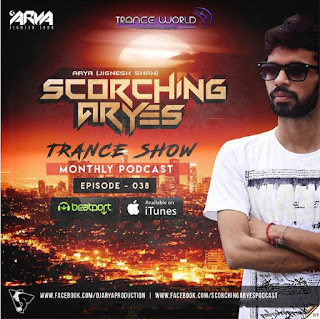 SCORCHING-ARYes-Episode-038-ARYA-Jignesh-Shah