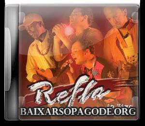 Refla – Agora e Pra Valer (2007)