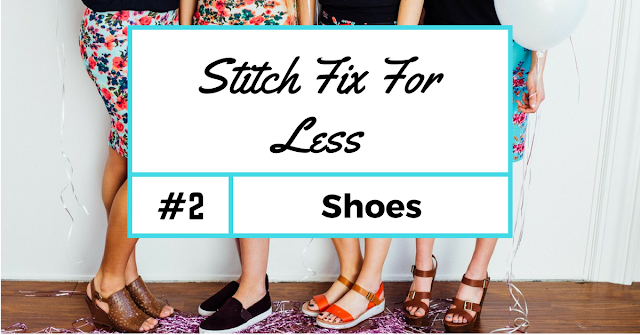 Stitch Fix For Less, Stitch Fix, flats, boots, heels, mules, wedges