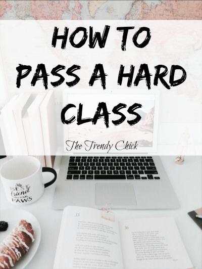How To Pass A Hard Class