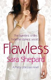 Flawless – Sara Shepard