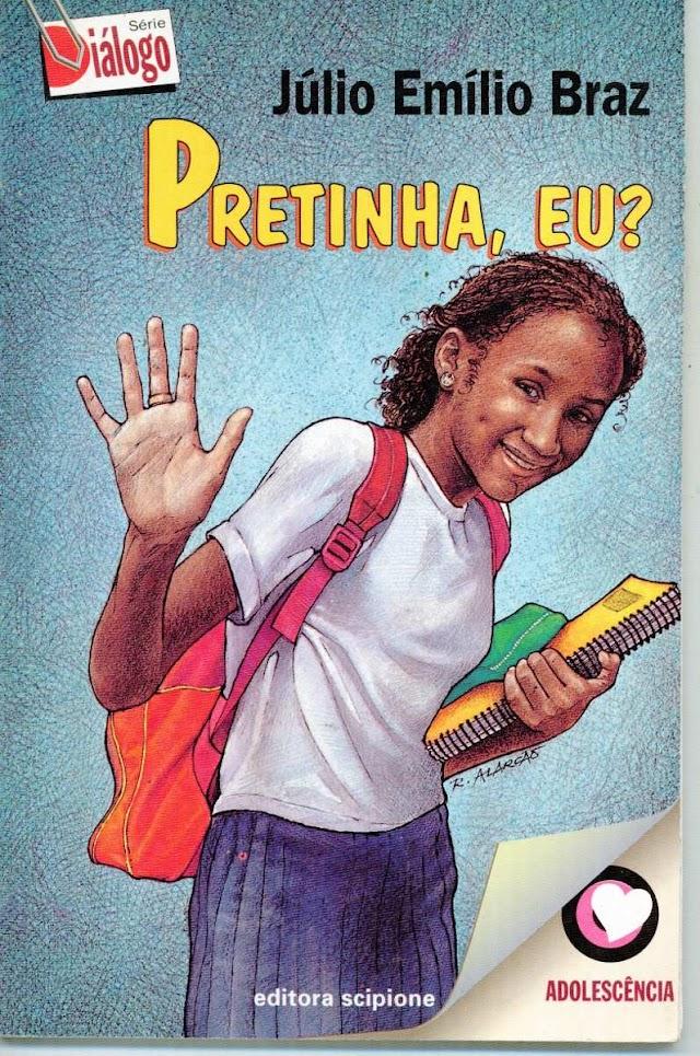 Resenha: Pretinha, eu? – Júlio Emílio Braz