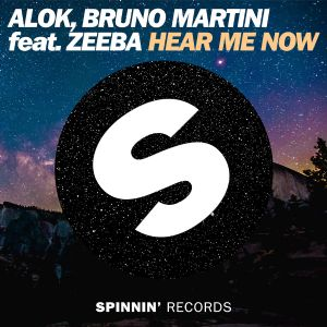 Hear Me Now - Alok, Zeeba, Bruno Martini