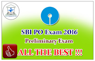 """All the Best "" for Your SBI PO 2016 Preliminary Examination"