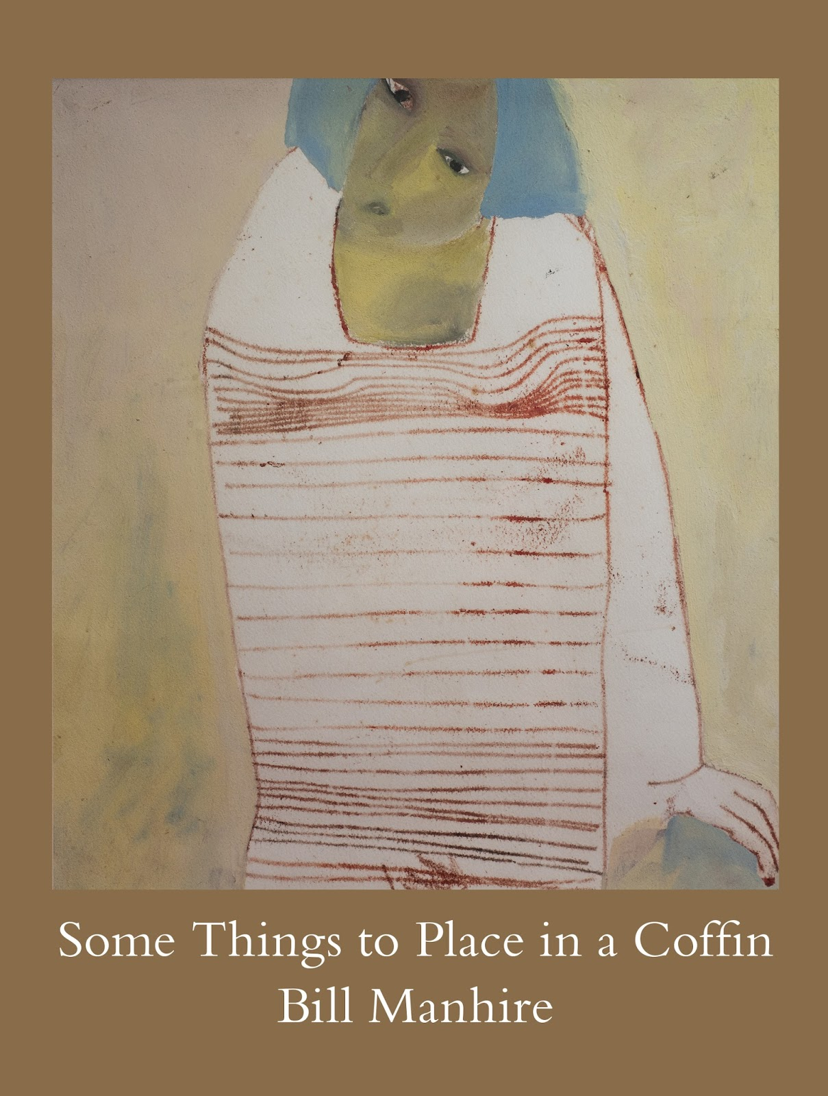 Some Things To Place In A Coffin (pb, $25) And Tell Me My Name (hb, $35,  Incl Cd) Are Both Available For Purchase At The Best Bookshops And Through  Our
