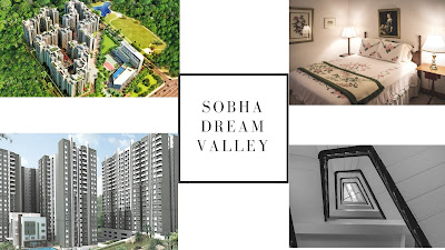 Sobha Dream Valley, Bellahalli, Bangalore