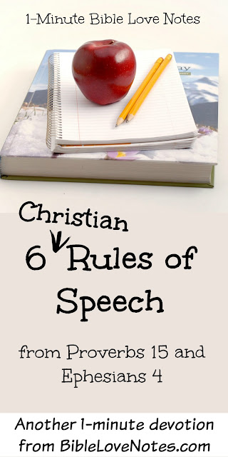 Proverbs 15, Ephesians 4, Words of our mouth, Christian speech