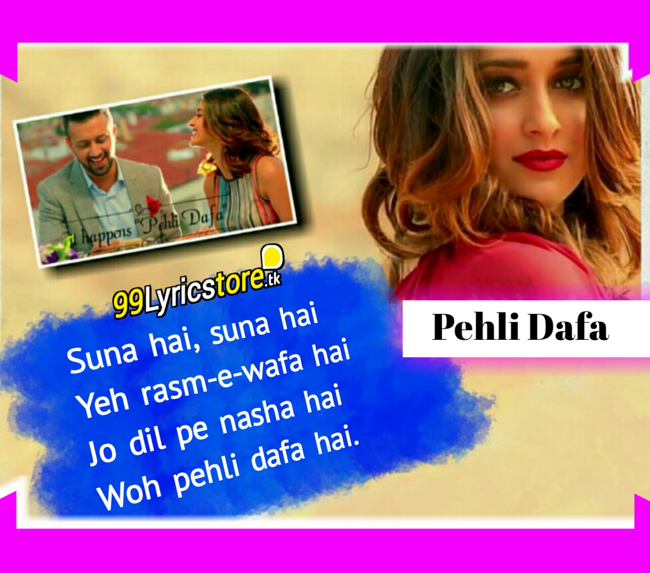 Top Album Song Of Atif Aslam, Atif Aslam and Ileana D'cruz Album Song Lyrics, Ileana D'cruz Song Lyrics, Atif Aslam Popular Song Lyrics, Hindi Song Lyrics