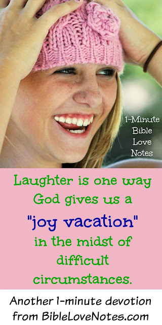 Laughter is good medicine, Proverbs 17:22, Studies show laughter is good therapy for sickness