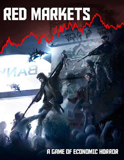 http://www.drivethrurpg.com/product/226794/Red-Markets-A-Game-of-Economic-Horror