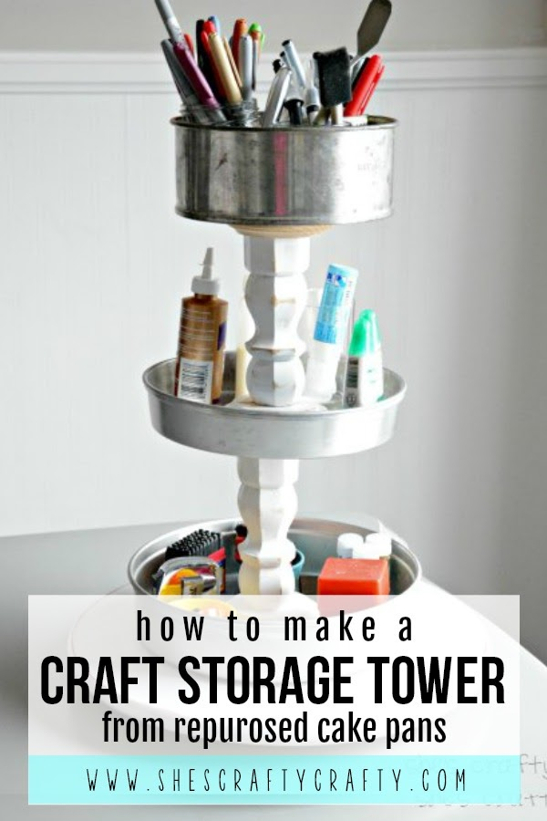 How to make a craft Storage Tower from repurposed cake pans |  She's Crafty