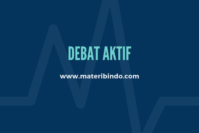 Pengertian Debat Aktif: Tujuan, Unsur, Langkah-Langkah Debat Aktif