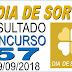 Resultado do Dia de Sorte concurso 57 (29/09/2018)
