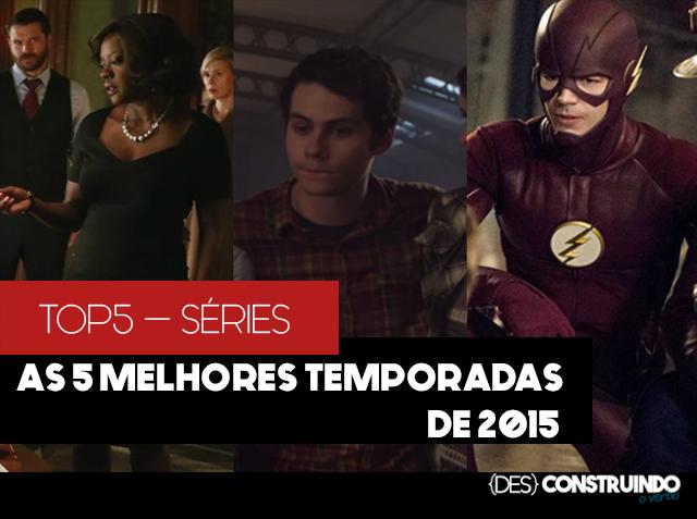 SERIE - Top5 Séries| As melhores temporadas de 2015