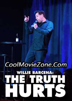 Willie Barcena: The Truth Hurts (2016)