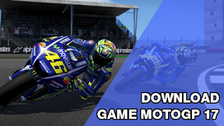 Free Download Game MotoGP 17 Full Version