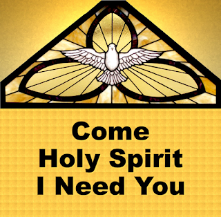 Holy Spirit shown as a dove, arriving:    Come Holy Spirit I need You Come Holy Spirit I pray Come with Your strength and Your power Come in Your own special way 2. .... Come with Your light and Your wisdom ... 3    Come like a spring in the desert Come, to the weary of soul Lord, let Your sweet healing power Touch me and make me whole 4   Glory be to the Father, Glory be to the Son Glory be to the Holy Spirit, our God, All three in one OR now and forever, Amen.