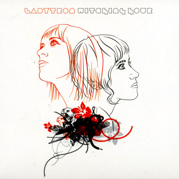 Ladytron - Witching Hour [iTunes rip]