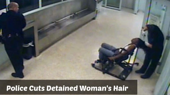 Police Cuts Detained Woman's Hair