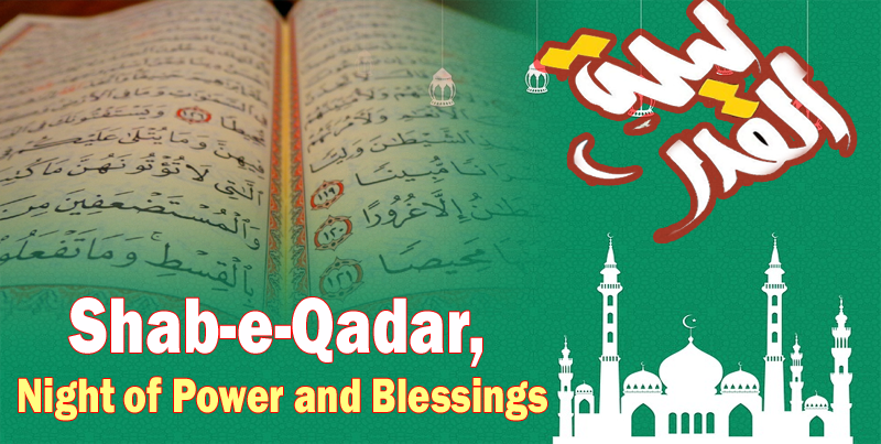 Shab-e-Qadar, night of power and blessings