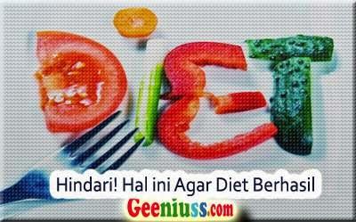 Hindari hal ini agar diet berhasil