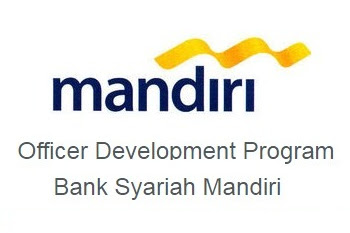 ODP (Officer Development Program) Bank Syariah Mandiri