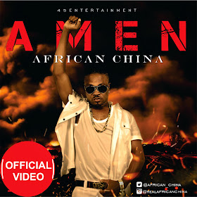 CHINA OFFICIAL VIDEO: AFRICAN CHINA   AMEN (@African China)