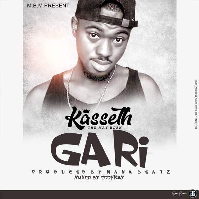 Kasseth-Gari (Prod by Nana beatz)