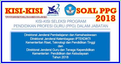 KISI-KISI SOAL PPG DALAM JABATAN 2018 - LENGKAP