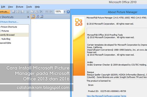 Catatan Ikrom Cara Install Microsoft Picture Manager pada Microsoft Office 2013 dan 2016