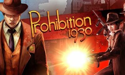 تحميل لعبة الاكشن وحرب عصابات المافيا download Prohibition 1930 برابط مباشر للكمبيوتر والاندرويد