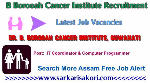 B Borooah Cancer Institute Recruitment 2017 IT Coordinator & Computer Programmer