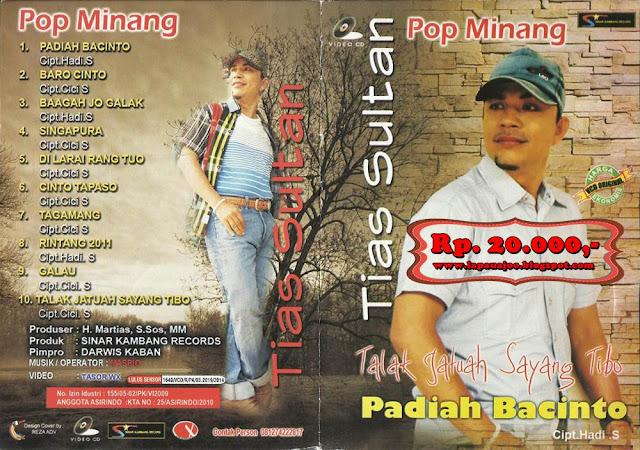 Tias Sultan - Padiah Bacinto (Album Pop Minang)