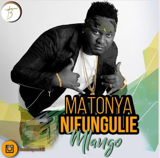 Matonya - Nifungulie Audio