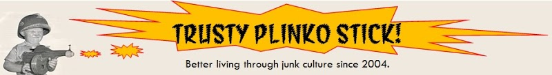 Trusty Plinko Stick - Better Living Through Junk Culture!