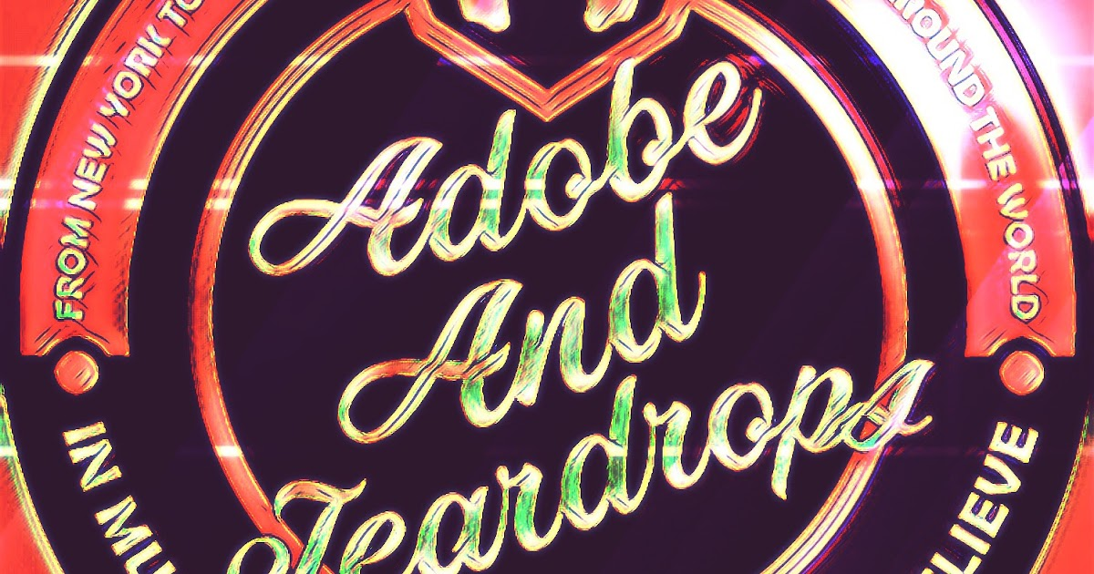 Adobe And Teardrops Adobe Teardrops Episode 40