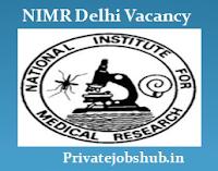 NIMR Delhi Vacancy