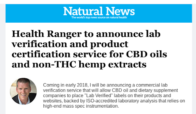 https://www.naturalnews.com/2017-11-02-health-ranger-to-announce-lab-verification-service-for-cbd-oils-and-hemp-extracts.html