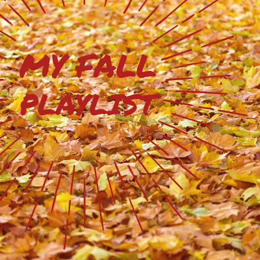 Becky's Fall Playlist for 2016