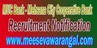 MUC Bank (Mehsana City Cooperative Bank) Recruitment Notification