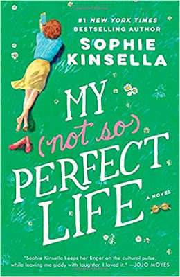 Book Review: My Not So Perfect Life, by Sophie Kinsella