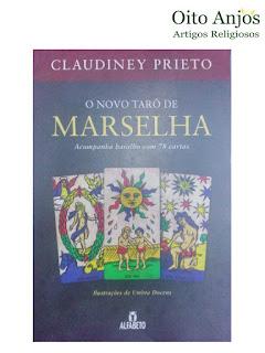 O novo Tarô de Marselha - Claudiney Prieto
