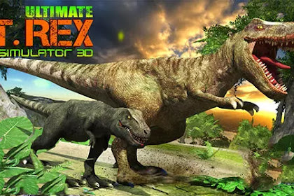 Download Game Ultimate T-Rex simulator 3D Apk