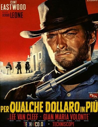 ver La muerte tenía un precio (Per qualche dollaro in più) (1965) Online