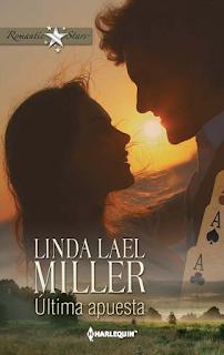 Linda Lael Miller - Última Apuesta