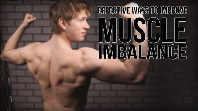 Muscle Imbalance में सुधार करने के प्रभावी तरीके ।